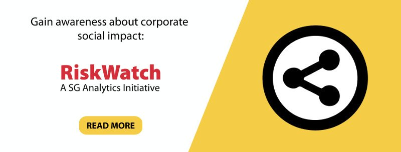 Read more about recent corporate social issues with ESG RiskWatch!